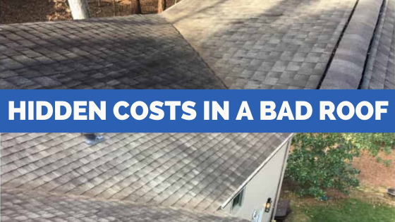 Hidden Costs in a Bad Roof